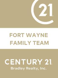 Fort Wayne Family Team of CENTURY 21 Bradley Realty, Inc.