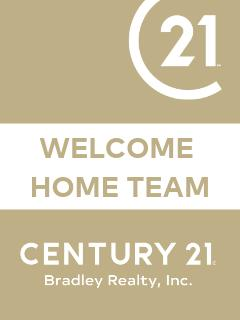 Welcome Home Team of CENTURY 21 Bradley Realty, Inc.